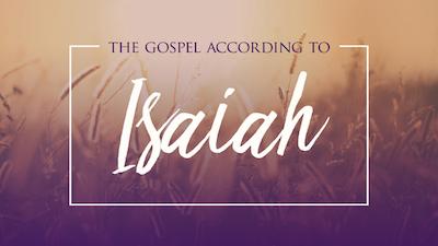 Isaiah Sermon